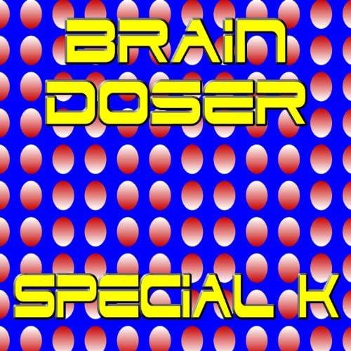 Brain Doser ( I Like Brain Trips I- )