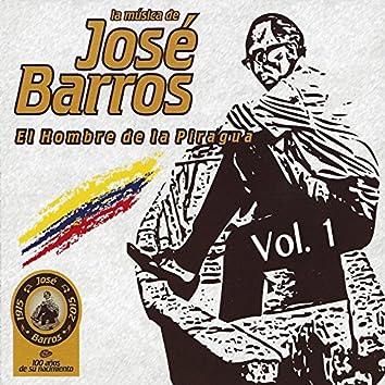 La Música de José Barros: El Hombre de la Piragua, Vol. 1