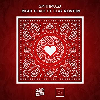 Right Place (feat. Clay Newton)