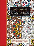 Mandalas: A Gorgeous Coloring Book with More than 120 Illustrations to Complete (Just Add Color Series)