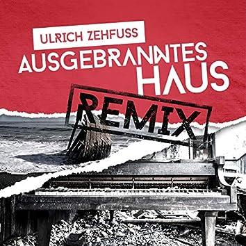 Ausgebranntes Haus (Lenny B Remix)