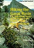 Hiking the Great Basin: The High Desert Country of California, Nevada, and Utah (Sierra Club Totebook)