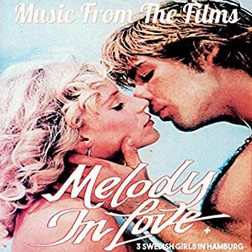 Music from the Films Melody in Love and 3 Swedish Girls in Hamburg