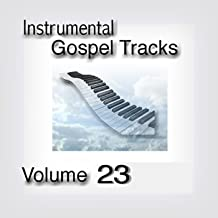 Instrumental Gospel Tracks, Vol. 23