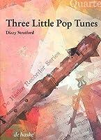 Three Little Pop Tunes: Quartet