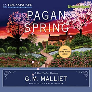 Pagan Spring     A Max Tudor Novel, Book 3              By:                                                                                                                                 G. M. Malliet                               Narrated by:                                                                                                                                 Michael Page                      Length: 8 hrs and 59 mins     431 ratings     Overall 4.2