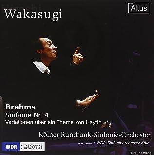 ブラームス:交響曲第4番、ハイドンの主題による変奏曲 (Brahms:Sym.4 / Wakasugi & Kolner Rundfunk-Sinfonie-Orchester)