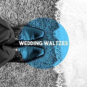 Wedding Waltzes