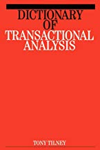 Dictionary of Transactional Analysis (Exc Business And Economy (Whurr))