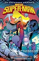 New Super-Man Vol. 1: Made In China (Rebirth) (Batman: Dc Universe Rebirth)