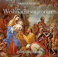 Das Weihnachtsoratorium Von Johann Sebastian Bach