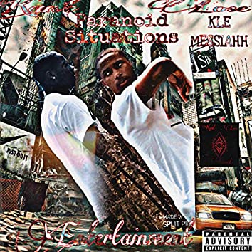 Paranoid Situations (feat. KLE Messiahh & K1ng GlizXy)