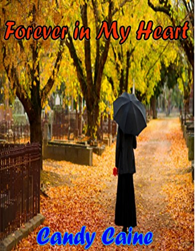Forever in My Heart (English Edition)