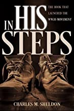 IN HIS STEPS (Classic Book): With illustration