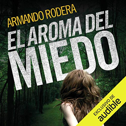 El aroma del miedo [The Aroma of Fear] cover art
