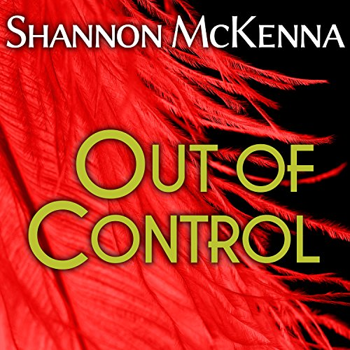 Out of Control Audiobook By Shannon McKenna cover art