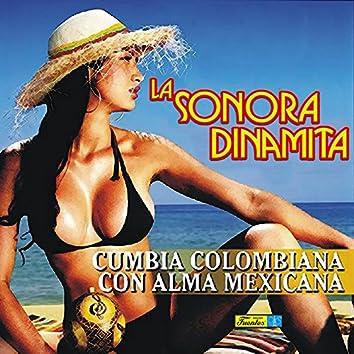 Cumbia Colombiana Con Alma Mexicana