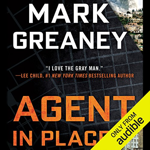 Agent in Place                   By:                                                                                                                                 Mark Greaney                               Narrated by:                                                                                                                                 Jay Snyder                      Length: 16 hrs and 26 mins     6,889 ratings     Overall 4.7