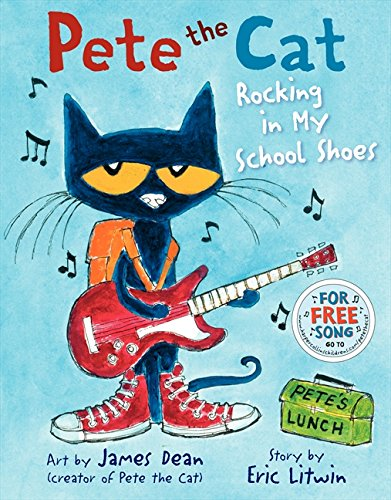 Image of the Pete the Cat: Rocking in My School Shoes