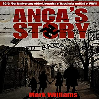 Anca's Story                   By:                                                                                                                                 Mark Williams,                                                                                        Mick Griggs                               Narrated by:                                                                                                                                 Anne R. Allen                      Length: 6 hrs and 46 mins     2 ratings     Overall 4.5