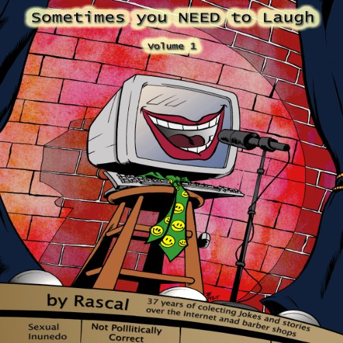Sometimes You Need to Laugh Volume 1 audiobook cover art