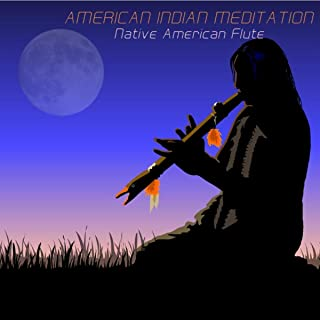 Native American Flute Meditation