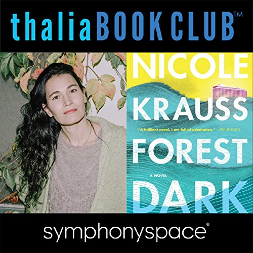 Thalia Book Club: Nicole Krauss, Forest Dark audiobook cover art