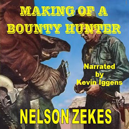 Making of a Bounty Hunter audiobook cover art