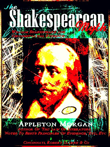 The Shakespearean Myth: William Shakespeare and Circumstantial Evidence (English Edition)