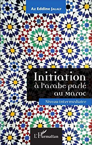 Initiation à l'arabe parlé au Maroc - CD audio inclus