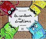 La couleur des émotions - Un livre tout animé d'Anna Llenas