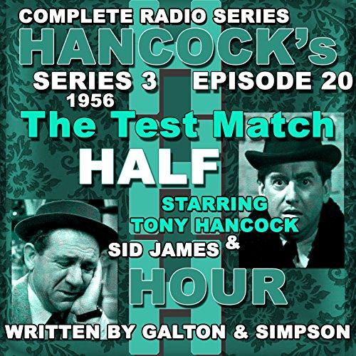 Hancock\'s Half Hour Radio. Series 3, Episode 20: The Test Match
