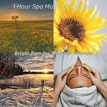 Bright Bgm for Massage Therapy