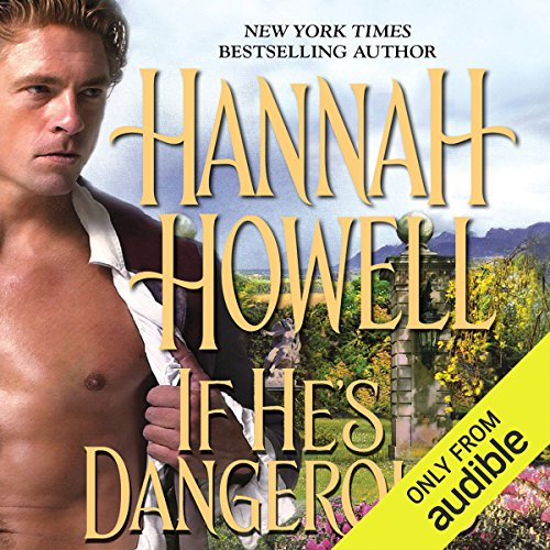 If He's Dangerous audiobook cover art