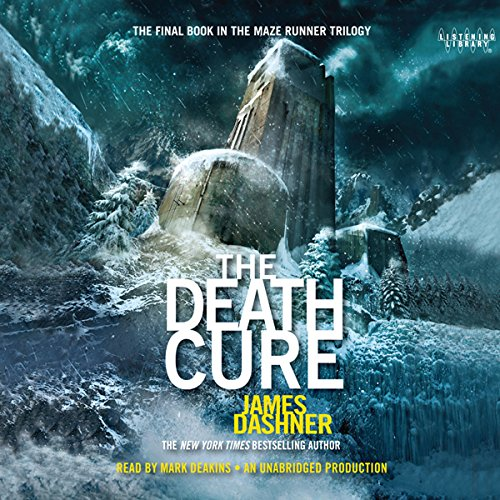 The Death Cure: Maze Runner, Book 3