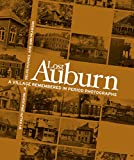 Lost Auburn: A Village Remembered in Period Photographs (Hardcover)
