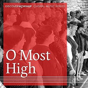 Choral Music Series: O Most High