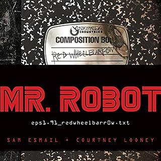 Mr. Robot: Red Wheelbarrow cover art