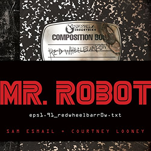 Mr. Robot: Red Wheelbarrow cover art