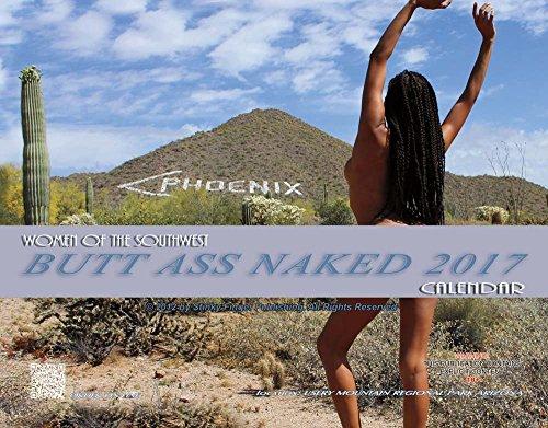 Women of the Southwest Butt Ass Naked 2017 Calendar