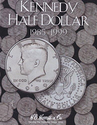 Harris Coin Folder – Kennedy Half Dollar #2 Folder 1985-1999...