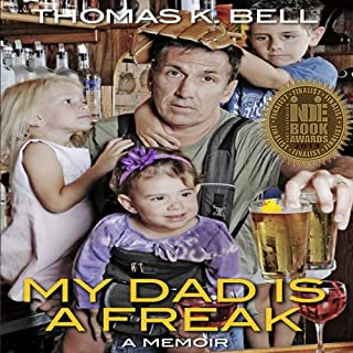 My Dad Is a Freak audiobook cover art
