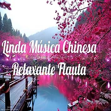 Linda Música Chinesa Relaxante Flauta para Relaxar, Meditar, Dormir, Leer e Estudar