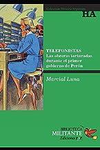 Telefonistas: Las obreras torturadas durante el primer gobierno de Perón