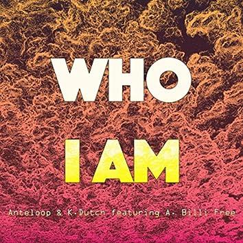 Who I Am (feat. A. Billi Free)