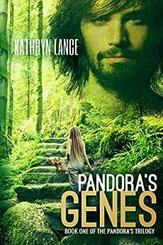 Pandora's Genes (The Pandora's Trilogy Book 1) by [Kathryn Lance]