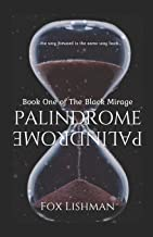 Palindrome: Book One of the Black Mirage