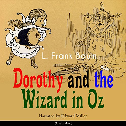 Dorothy and the Wizard in Oz (The Oz Books 4) audiobook cover art