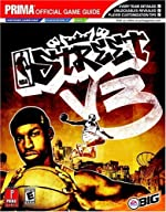 NBA Street V3 - Prima's Official Game Guide de Prima Temp Authors