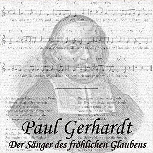 Paul Gerhardt: Der Sänger des fröhlichen Glaubens Titelbild